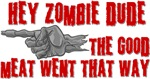Zombies Good Meat