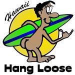 Hang Loose Hawaii