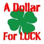Dollar for Luck
