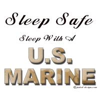 Sleep Safe Sleep With A U S Marine Shirts