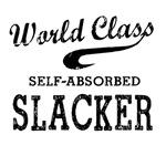 World Class Slacker
