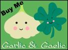 Garlic & Gaelic