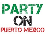 Party On Puerto Mexico