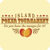 Island Poker Tournament