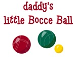 Daddy's Little Bocce Ball T-Shirts