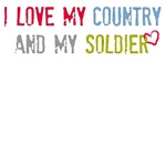 Love My Country and My Soldier T-Shirts