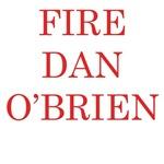 Fire Dan O'Brien