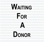 Waiting for a Donor
