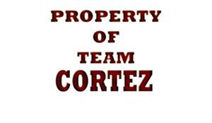 Property of team Cortez