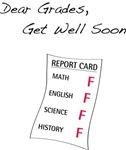 Dear Grades, Get Well Soon