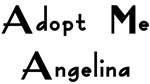 Adopt Me Angelina