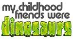 Dinosaur Childhood