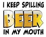 I Keep Spilling Beer