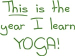 This Is The Year I Learn Yoga T-shirts & Gifts
