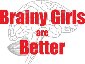 Brainy Girls Are Better