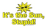 It's the Sun, Stupid