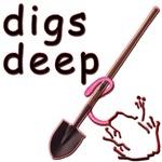 Digs Deep