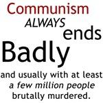Communism always ends BADLY