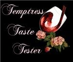 temptress taste tester