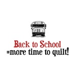 Back to School - Time to Quilt