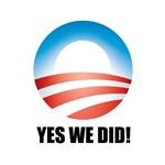 Yes We Did! - Barack Obama Logo