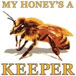 My Honey's a Keeper