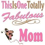 Totally Fabulous Mom