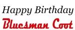 Happy Birthday Bluesman Coot