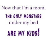Now That I'm A Mom