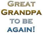 Great Grandpa To Be Again