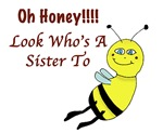 Honey Sister To Bee