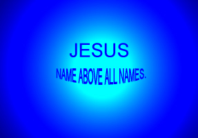 RELIGION/JESUS - NAME ABOVE ALL NAMES
