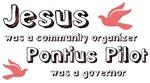 Jesus was a community organizer
