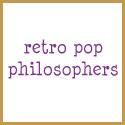 retro pop philosophers