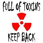 Full of Toxins