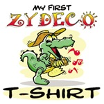 My First Zydeco T-Shirt