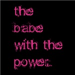 The Babe With the Power (Pink)