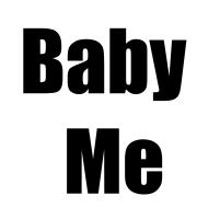 Baby Me - Baby Section