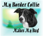 My Border Collie Makes My Day