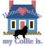 Home Is Where My Collie Is.