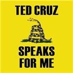 Ted Cruz Speaks For Me