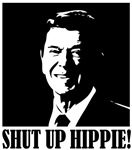 "Ronald Reagan says ""SHUT UP HIPPIE!"""