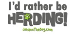 I'd rather be herding!