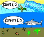 SURFERS UP! SHARKS UP!