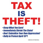 5/25: Tax Is Theft!