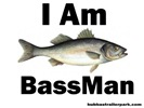 I am BassMan