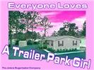 A Trailer Park Girl