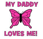 Butterfly - My Daddy Loves Me!