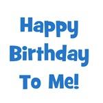 Happy Birthday To Me!  Blue