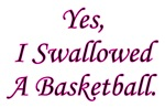 Swallowed A Basetball